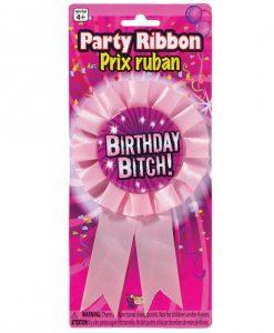 Birthday Bitch Party Ribbon