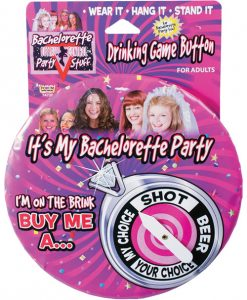Bachelorette Drinking Game Button